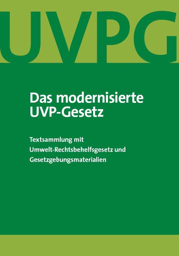 Das modernisierte UVP-Gesetz