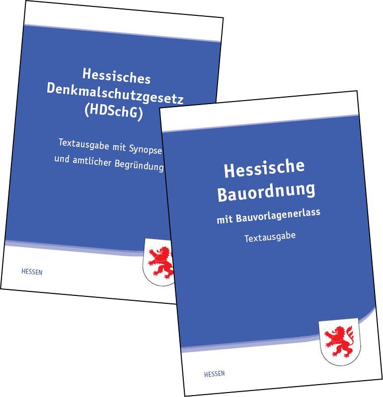 Hessische Bauordnung und Hessisches Denkmalschutzgesetz