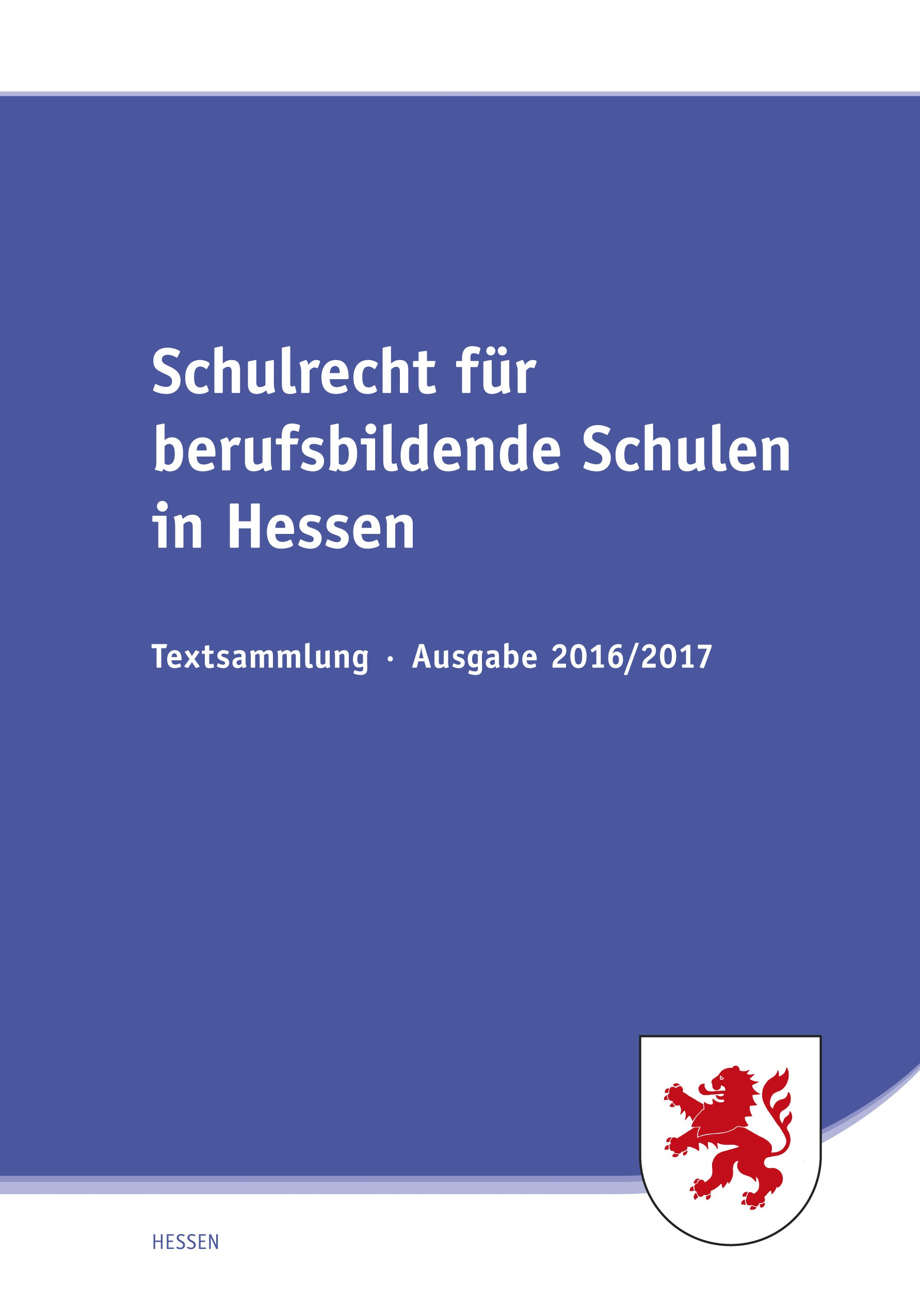 Schulrecht für berufsbildende Schulen in Hessen