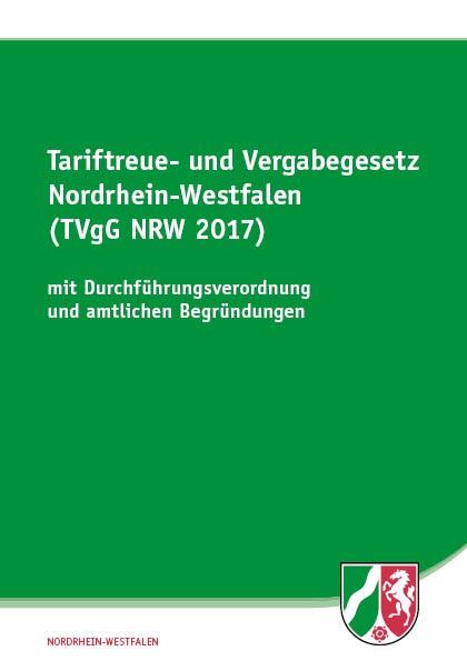 Tariftreue- und Vergabegesetz Nordrhein-Westfalen (TVgG NRW 2017)