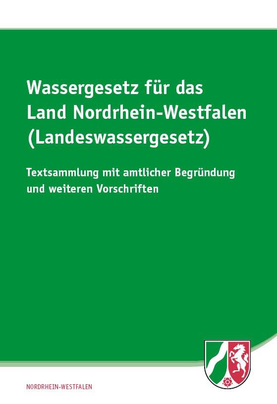 Wassergesetz für das Land Nordrhein-Westfalen (Landeswassergesetz)