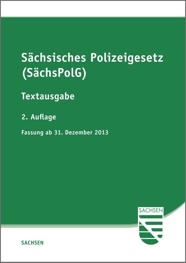 Sächsisches Polizeigesetz (SächsPolG)