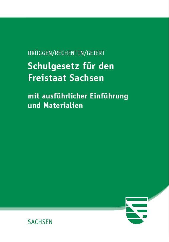 Schulgesetz für den Freistaat Sachsen