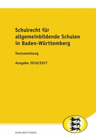 Schulrecht für allgemeinbildende Schulen in Baden-Württemberg