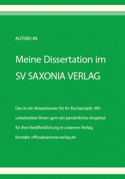 Meine Dissertation im SV SAXONIA VERLAG