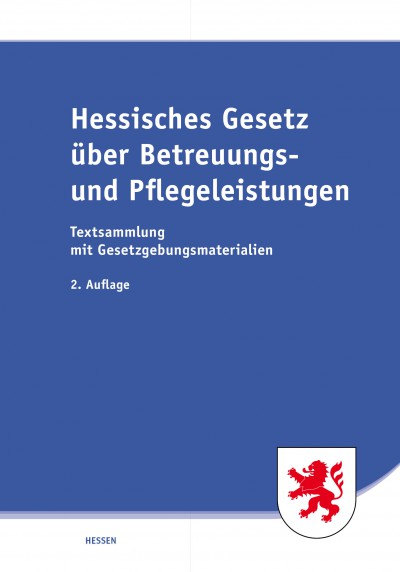 Hessisches Gesetz über Betreuungs- und Pflegeleistungen