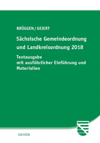 Sächsische Gemeindeordnung und Landkreisordnung 2018