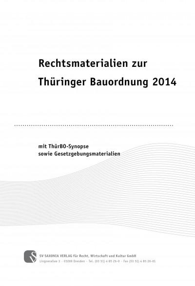 Rechtsmaterialien zur Thüringer Bauordnung 2014