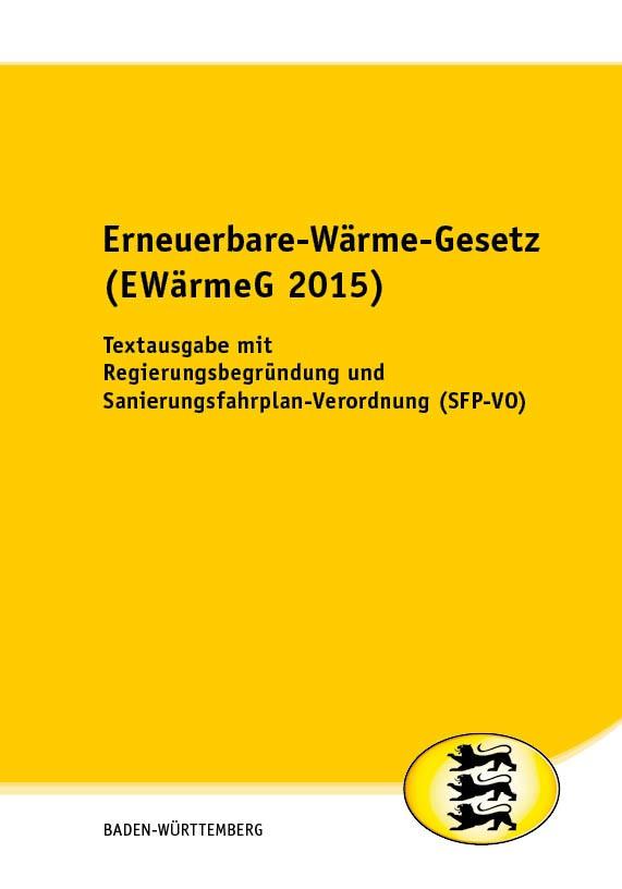 Erneuerbare-Wärme-Gesetz (EWärmeG 2015)
