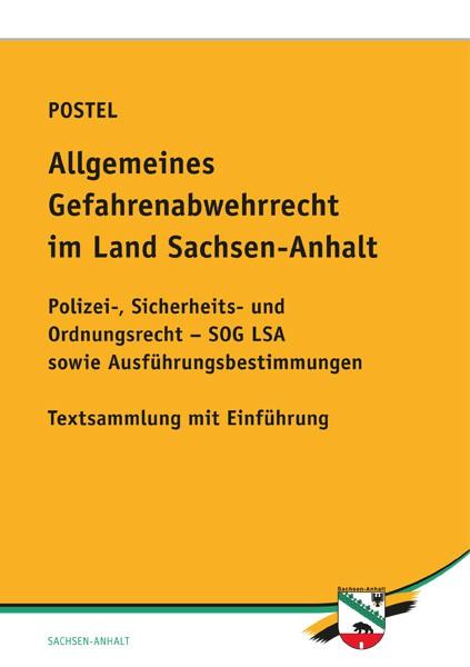 Allgemeines Gefahrenabwehrrecht im Land Sachsen-Anhalt