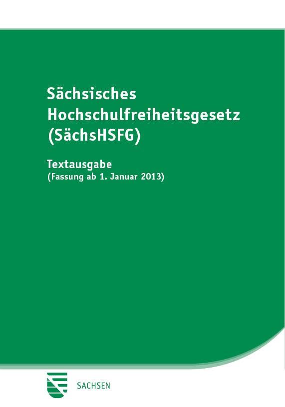 Sächsisches Hochschulfreiheitsgesetz (SächsHSFG)