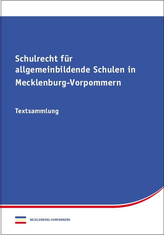 Schulrecht für allgemeinbildende Schulen in Mecklenburg-Vorpommern