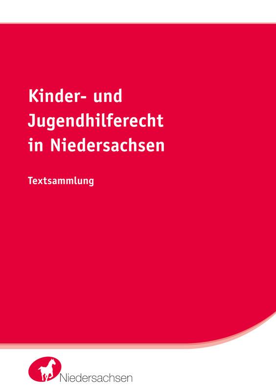 Kinder- und Jugendhilferecht in Niedersachsen