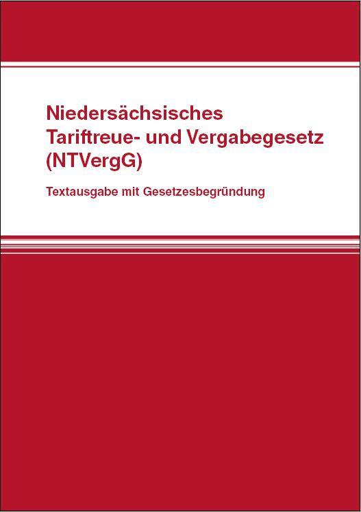Niedersächsisches Tariftreue- und Vergabegesetz (NTVergG)