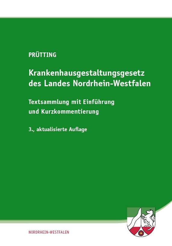 Krankenhausgestaltungsgesetz des Landes Nordrhein-Westfalen