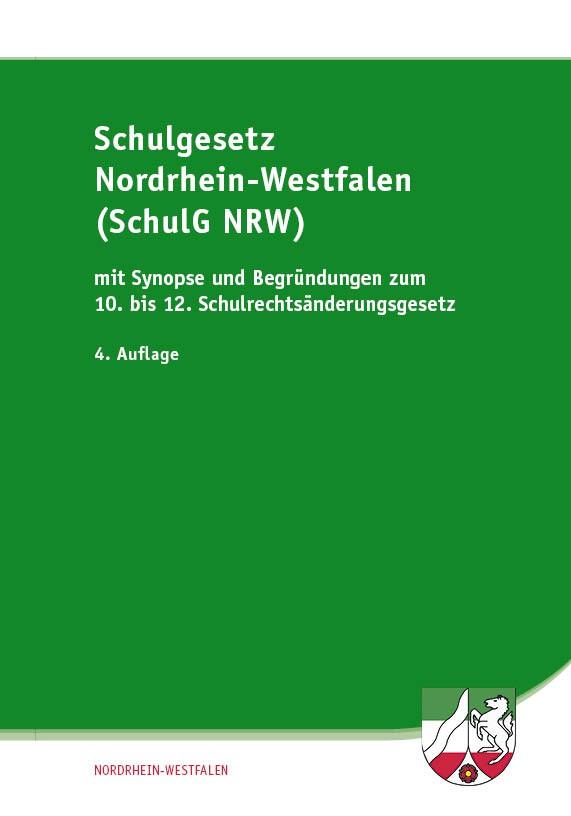 Schulgesetz für Nordrhein-Westfalen (SchulGNRW)