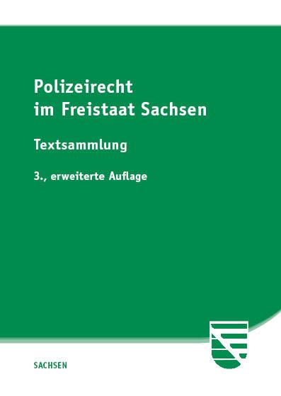 Polizeirecht im Freistaat Sachsen
