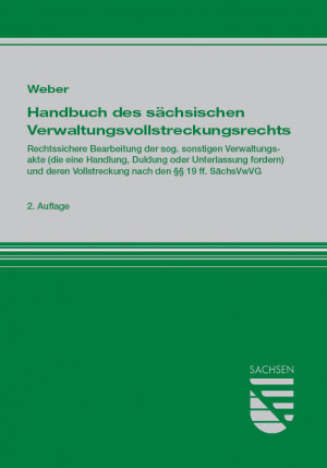 Handbuch des sächsischen Verwaltungsvollstreckungsrechts