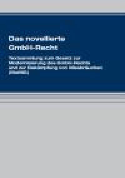 Das novellierte GmbH-Recht