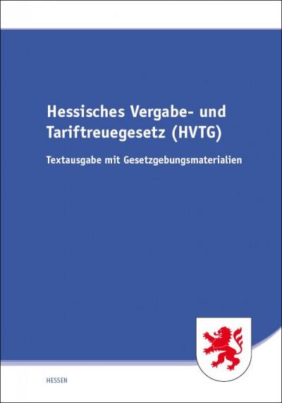 Hessisches Vergabe- und Tariftreuegesetz (HVTG)