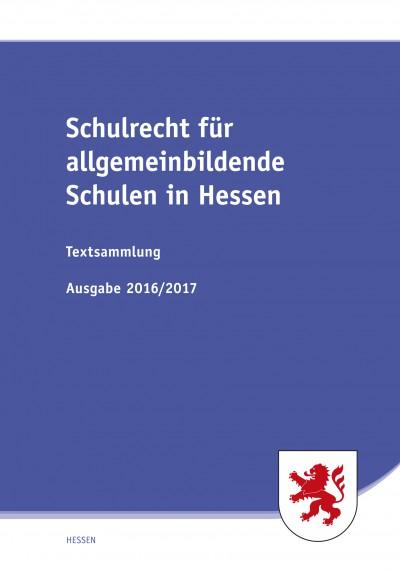 Schulrecht für allgemeinbildende Schulen in Hessen