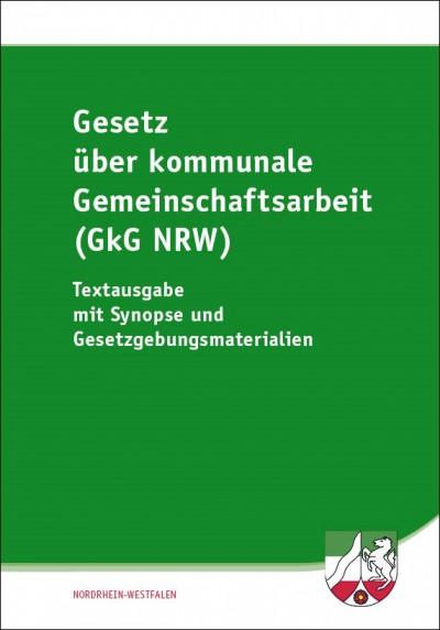 Gesetz über Kommunale Gemeinschaftsarbeit (GkG NRW)
