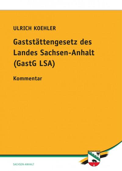 Gaststättengesetz des Landes Sachsen-Anhalt (GastG LSA)