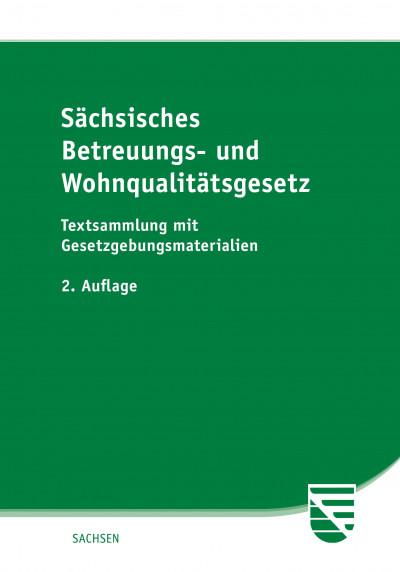 Sächsisches Betreuungs- und Wohnqualitätsgesetz