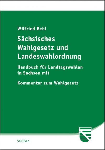 Sächsisches Wahlgesetz und Landeswahlordnung