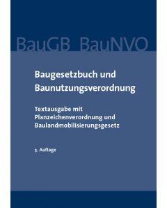 Baugesetzbuch und Baunutzungsverordnung