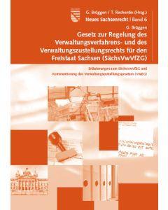 Gesetz zur Regelung des Verwaltungsverfahrens- und des Verwaltungszustellungsrechts für  den Freistaat Sachsen (SächsVwVfZG)