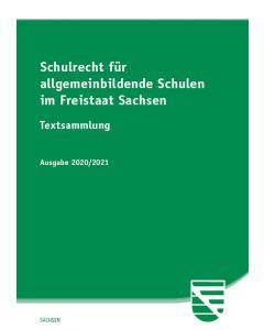 Schulrecht für allgemeinbildende Schulen im Freistaat Sachsen