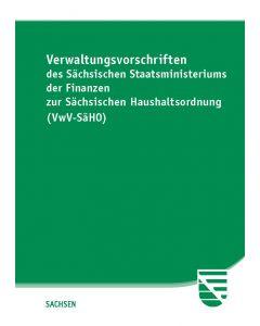 VwV zur Sächsischen Haushaltsordnung (VwV-SäHO)