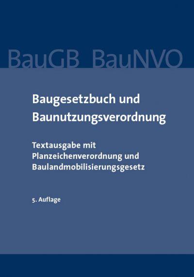 https://www.laenderrecht.de/media/catalog/product/cache/ad821cbd54f62ad925afc331b67bda54/b/d/bd_baugb_baunvo_5_auflage.jpg